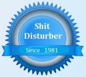Shit disturber